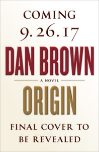 Origin by Dan Brown - Final Cover to come